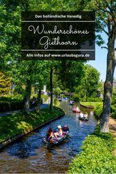 Giethoorn – Auf ins Venedig des Nordens