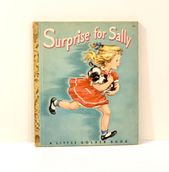 Vintage 1950 Surprise for Sally, Little Golden Boo…