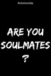 ARE YOU SOULMATES? #relationship #relationshipgoals #female #quotes #education