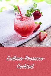 Erdbeer-Prosecco-Cocktail – Rezept