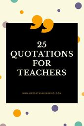 25 Greatest Quotes About Educating | Lindsay Ann Studying English Instructor Weblog