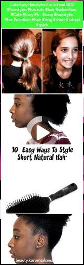 School 2018 for cute easy hairstyles #hairstyles #haircuts #hair #schoolhair, #Cute #Easy #H … #easy