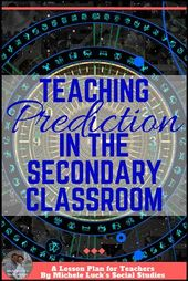 Educating Prediction: Seeking to the Future within the Secondary Classroom