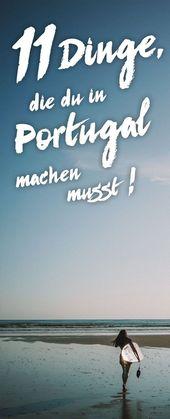11 Dinge, die du in Portugal machen musst