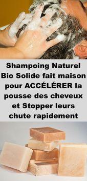 Shampoing Naturel Bio Solide fait maison pour accélérer la pousse des cheveux et arrêter leur chute