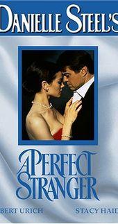 A Perfect Stranger Tv Movie 1994 Danielle Steel Perfect Strangers Movie Tv