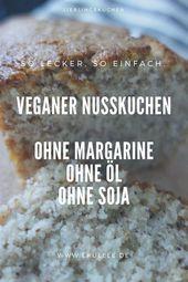 Veganer Nusskuchen ohne Soja. Fettarm backen. Gesunder Nusskuchen ohne Öl. #ges…