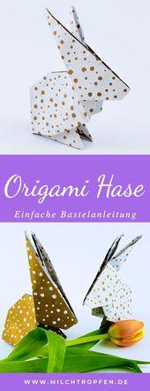 ♥ Make Origami Hase – Einfache Anleitung zum Falten   – Blog: Milchtropfen    milchtropfen.de