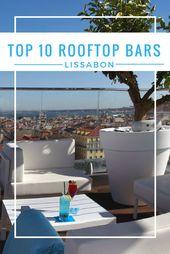 Restaurant Lissabon – Die 10 schönsten Rooftop Bars in Lissabon
