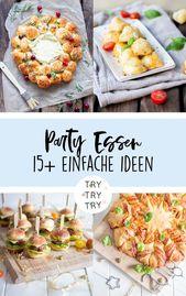 15+ einfache und kreative Ideen für Party Essen /…