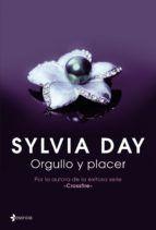Descargar Leer En Linea Pdf Epub Mobi Fb2 Orgullo Y Placer El Libro Gratis Sylvia Day Libros Romanticos Literatura Romantica