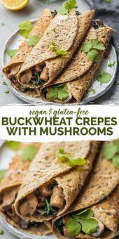 Vegane Buchweizen-Crepes mit Pilzen   – VEGAN