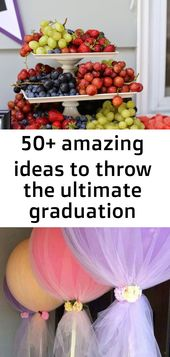 50+ amazing ideas to throw the ultimate graduation party 3