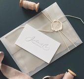 Pergament-Hochzeits-Einladung: Wie man entscheidet, wenn der Trend 2018 für Sie ist   – Wedding inspiration