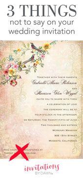 3 Dinge, die Sie auf Ihren Hochzeitseinladungen nicht sagen sollten Was Sie auf einem Hochzeits-Einladungs-Design sagen sollten   – Best Ideas For Invitations Cards Makeitinvitation.com