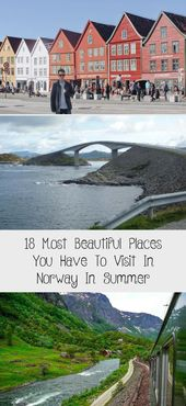 18 Most Beautiful Places You Have To Visit In Norway In Summer – Travel & Reize
