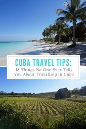 Cuba Journey Ideas: 18 Issues No One Ever Tells You About Travelling in Cuba