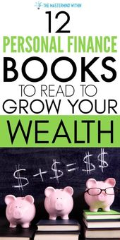 12 Personal Finance Books to Read to Further Your Financial Education