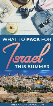 Wondering what to pack for Israel in summer? We've got your Israel packing list …
