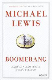 Boomerang Viajes Al Nuevo Tercer Mundo Europeo Michael Lewis Http Fama Us Es Record B2438863 S5 Spi Tercer Mundo Viajes Michael