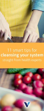 11 Smart Tips For Cleansing Your System, Straight From Health Experts – Health/ Info•graphics