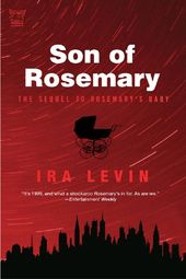 Son Of Rosemary The Sequel To Rosemary S Baby By Ira Levin