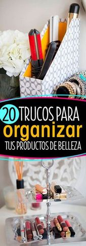 20 Tricks to organize your beauty products They will change your life!  – Muebles