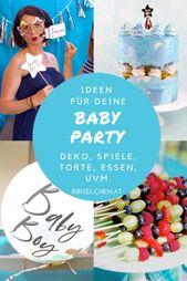 BABY PARTY IN BLAU: Dekoration, Spiele, Kuchen und vieles mehr – # Babyparty #spiele #torte – #neu   – Decoration Party Kids