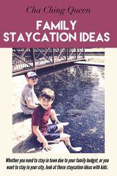 Family Non-Travel: Aufenthaltsideen für Familien in den Winter-, Frühlings- oder Sommerferien   – Staycation Ideas ⚓️