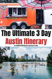 Good 3-Day Austin Itinerary (2019) – World Large Honeymoon