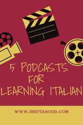 5 Italian Podcasts for Language Learners
