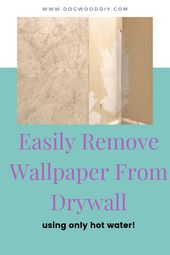The Simple Way To Remove Wallpaper From Drywall