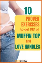 Get rid of muffin top and love handles with 10 muffin top workout exercises. Los…