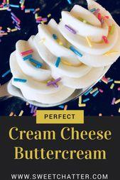 Perfekte Frischkäse Buttercreme • Sweet Chatter