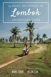 15 Awesome Things To Do In Lombok – Adventure Guide