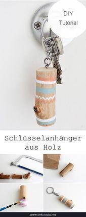 DIY-Anleitung: Selbst Holzschlüsselanhänger machen #diy #selver #wood # keychains …