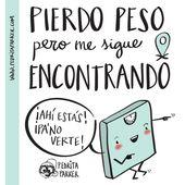 """""""Pierdo peso pero me sigue encontrando"""" #pedritaparker #ilustracion #humor #fras…"""