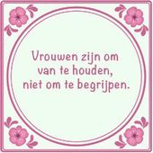 #vrouwen #spreuk #citaat #nederlands #teksten #spreuken #citaten #grappig #begri…