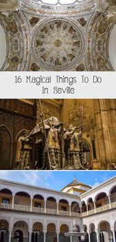 16 Magical Things to Do in Seville – Explore Now Or Never #TravelPoster #TravelM…