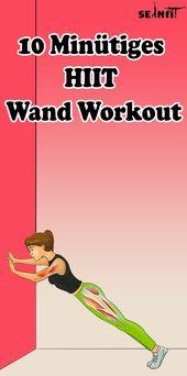 10 Minütiges HIIT Wand- Workout