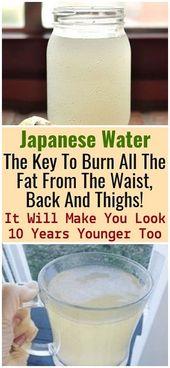 Japanisches Wasser: Der Schlüssel zur Fettverbrennung an Taille, Rücken und Oberschenkeln! Es wird Sie 10 Jahre jünger aussehen lassen – Diät Blog