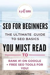 SEO Fundamentals: The Ultimate Beginner's Guide to Understanding SEO