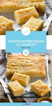 Saftigster Buttermilchkuchen als Tassenrezept – Rezepte