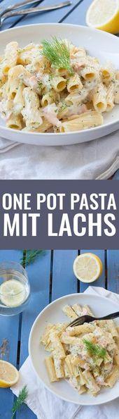 One Pot Pasta Raeucherlachs – Kochkarussell.com – *Leckere  Pasta Rezepte*