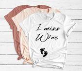 Ich vermisse Wein Schwangerschaft Ankündigung Shirt Baby offenbaren Mutter    S…