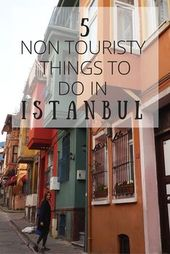 5 Non Touristy Things To Do in Istanbul – Girl x Departure