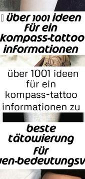 ▷ über 1001 ideen für ein kompass-tattoo informationen zu ihren symbolischen bedeutungen, #bedeut 28 – Tattoos