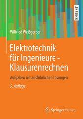 Elektrotechnik für Ingenieure – Klausurenrechnen (eBook)