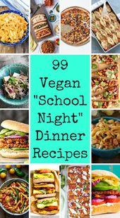 """99 Vegan """"Faculty Evening"""" Dinner Recipes"""