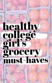 Healthy College Girl's Grocery List